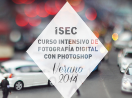 VERANO 2014: CURSO INTENSIVO DE FOTOGRAFÍA DIGITAL CON PHOTOSHOP